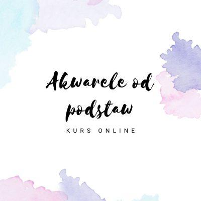 akwarele od podstaw - kurs online