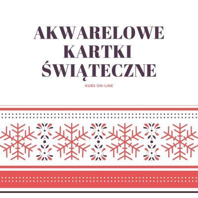 akwarelowe kartki świąteczne kurs online